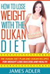 How To Lose Weight With The Dukan Die...