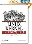 Linux Kernel in a Nutshell (In a Nuts...