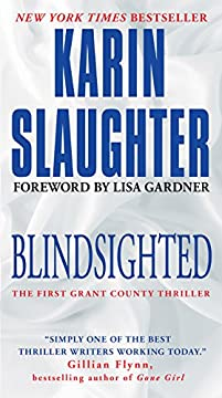 Blindsighted: The First Grant County Thriller by Karin Slaughter ebook deal