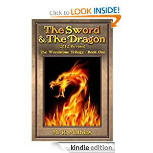The Sword and the Dragon 2012 Revised (The Wardstone Trilogy Book One)