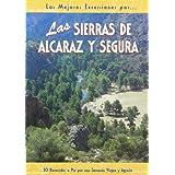 Las sierras de Alcaraz y Segura (Las Mejores Excursiones Por...)