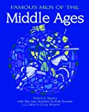 img - for Famous Men of the Middle Ages (Greenleaf Press) book / textbook / text book