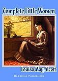 Image of The Complete Little Women Series: Little Women, Good Wives, Little Men, Jo's Boys (4 books in one)