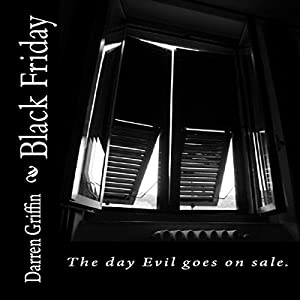 Black Friday: The Fourth Collection of Short Horror Stories Audiobook