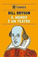 Il mondo � un teatro