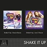 Shake It Up Live 2 Dance/Shake Soundtrack