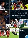 Les plus beaux moments de l'Euro 2016