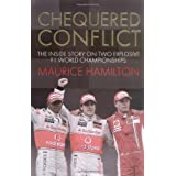 Chequered Conflict: The Inside Story on Two Explosive F1 World Championshipsby Maurice Hamilton