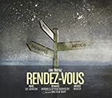 Rendez-Vous (Paris - Benares - Mexico) by Erik Truffaz (2008-11-02)