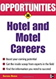 img - for Opportunities in Hotel & Motel Careers, revised edition (Opportunities In...Series) book / textbook / text book