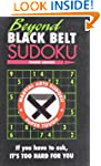 Beyond Black Belt Sudoku: If you have...
