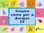 Contes curts per a dormir IV