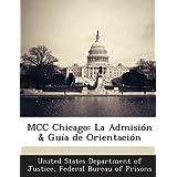 MCC Chicago: La Admisión & Guía de Orientación
