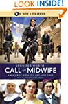 Call the Midwife: A Memoir of Birth,...