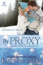 By Proxy (Heart of Montana)