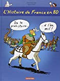 img - for L'Histoire De France En BD: De LA Prehistoire a L'an MIL (French Edition) book / textbook / text book