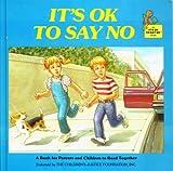 img - for It's OK to Say No (It's OK to Say No, Volume 1) book / textbook / text book