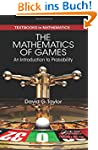 The Mathematics of Games: An Introduc...