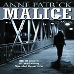 Malice | Anne Patrick