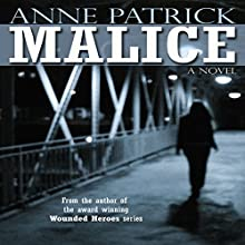 Malice (       UNABRIDGED) by Anne Patrick Narrated by Leonor A. Woodworth