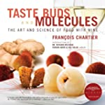 Taste Buds and Molecules: The Art and...