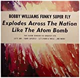 echange, troc Bobby Williams - Funky Superfly - His Greatest Hits