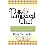 The Pampered Chef: The Story of One of America's Most Beloved Companies | [Doris Christopher]