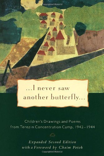 I Never Saw Another Butterfly: Children's Drawings and...
