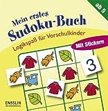 Logikspaß für Vorschulkinder. Mein erstes Sudoku-Buch. Ensslin bei Arena (3401414216) by N