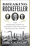 Breaking Rockefeller: The Incredible...