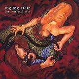 The Underfall Yard by Big Big Train (2009-12-22)
