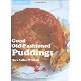 Good Old-fashioned Puddingsby Sara Paston-Williams