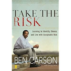 Take The Risk - Ben Carson