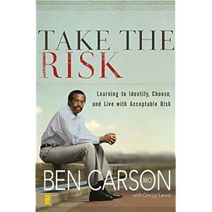 Take The Risk - Ben Carson