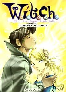 Witch 8. la magia del amor (Witch (planeta Junior