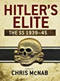 Hitlers Elite: The SS 1939-45 (General Military)