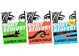 Lauren Child Ruby Redfort (Three book set, includes Look into my Eyes, Take your last Breath and Catch your Death)