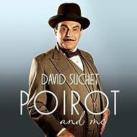 Poirot and Me (       ungekürzt) von David Suchet Gesprochen von: David Suchet