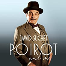 Poirot and Me (       UNABRIDGED) by David Suchet Narrated by David Suchet