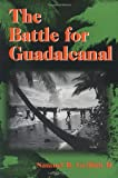 The Battle for Guadalcanal (0252068912) by Griffith, Samuel B.