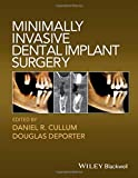img - for Minimally Invasive Dental Implant Surgery book / textbook / text book