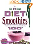 The Slim-It-Down Diet Smoothies: Over...