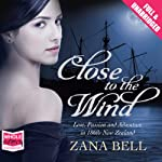 Close to the Wind | Zana Bell