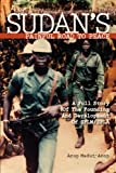 Sudan's Painful Road To Peace: A Full Story of the Founding and Development of SPLM/SPLA