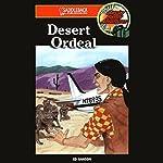 Desert Ordeal: Barclay Family Adventures, Book 3 | Ed Hanson