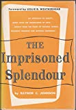 img - for The Imprisoned Splendour book / textbook / text book