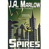 Spires ~ J.A. Marlow