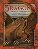 Dragons: Truth, Myth and Legend