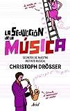 La seducción de la música: Los secretos de nuestro instinto musical