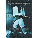 Carrie's Story: An Erotic S/M Novelby Molly Weatherfield